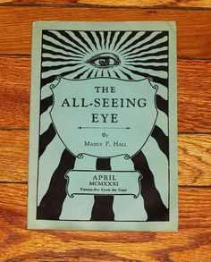 All Seeing Eye 1931 Occult Publication - Manly P. Hall - 1st Edition - Rare Esoteric Rosicrucian and Masonic Booklet - April. $34,00, via Etsy.