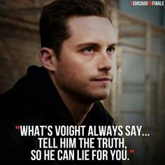 """What's Voight always say..."""