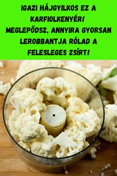 Meglepődsz, annyira gyorsan lerobbantja rólad a felesleges zsírt! #karfiol #diéta #fogyás Potato Salad, Favorite Recipes, Breakfast, Ethnic Recipes, Health, Food, Per Diem, Meal, Health Care