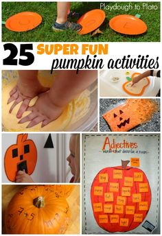 25 Super Fun Pumpkin Activities for Kids! Math games, ABC activities, science experiments... lots of fun pumpkin ideas.