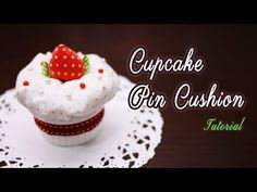 How to make Strawberry Cupcake Pincushion - Cute and easy! - YouTube