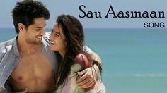 Sau Aasmaan Video Song Lyrics - Baar Baar Dekho Movie 2016