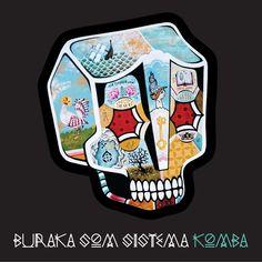 Buraka Som Sistema - Komba (2011)