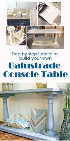 DIY a beautiful balustrade console table for under $200! ...woodworking, diy, build, wood, handmade