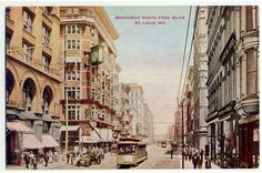 Broadway at Olive - 1910, St. Louis