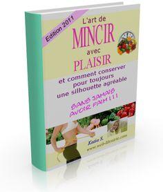 Télécharger MINCIR AVEC PLAISIR – PERDEZ 7 KILOS EN 2 MOIS ! Par Katia S Pdf Gratuit | Ma Santé Et Mon Bien Êtrehttp://ma-sante.org/telecharger-mincir-plaisir-perdez-7-kilos-en-2-mois-katia-s-pdf-gratuit/