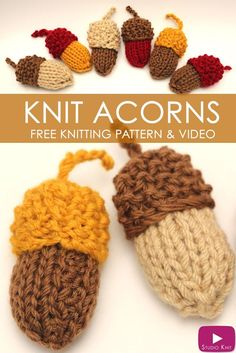 How to Knit Acorns | Knitted Softies for Beginning Knitters