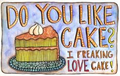 Do you like Cake?