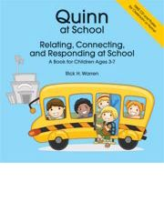 Quinn at School – Relating, Connecting, and Responding at School – A Book for Children Ages 3-7. Meet Quinn and follow him as his school day. Presented with different social situations, Quinn has to select the response or behavior that is most appropriate. The accompanying CD allows for expanded use, including conversion to Mimio and SMART Notebook formats. Autism Books for Kids, Special Needs, Asperger, ASD, Autism Spectrum Disorder