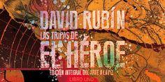 [Preview] Las tripas de El Héroe: Edición integral del arte a lápiz. Libro Uno, de David Rubín