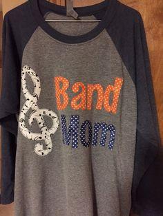 Marching Band Mom Shirt Band Nana Guard Mom  ANY COLOR
