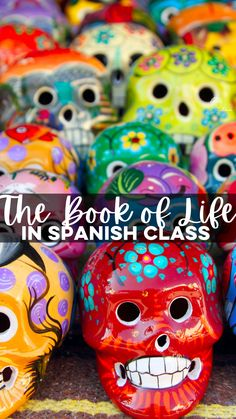 The Book of Life in Spanish class - Mis Clases Locas