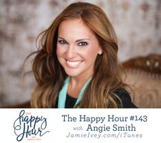 The Happy Hour with Jamie Ivey episode #143: Angie Smith  I have known and loved Angie for a few years now and am way overdue on having her join me on The Happy Hour. In today's conversation, we talk about the loss of her newborn daughter just hours after she was born. She writes about her story in her book, I Will Carry You, which will captivate you from the very beginning.  And finally, we talk all about Compassion International and the trip that I am able to take with them to Kenya. If…