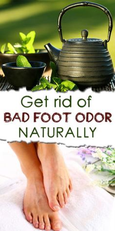 The most important thing in getting rid of bad foot odors is to use sweat drying agents. Some drying agents are very useful in diminishing any bad odors