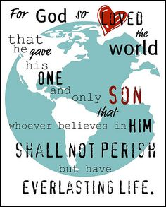 god so loved the world that he gave his ONE and ONLY SON that whoever beleives in him shall not perish but have everlasting life Projects For Kids, Project Ideas, Everlasting Life, Bible Crafts, One And Only, Believe, Wisdom, Faith, God