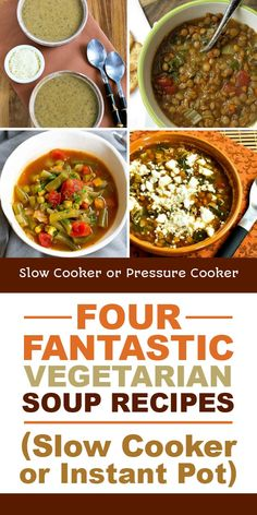 Everyone wants lighter meals after Christmas, so here are Four Fantastic Vegetarian Soup Recipes, with soups to make in the slow cooker or the Instant Pot. [found on Slow Cooker or Pressure Cooker] Pressure Cooker Soup Recipes, Slow Cooker Lentils, Healthy Slow Cooker, Slow Cooker Recipes, Crockpot Recipes, Instapot Soup Recipes, Lentil Soup Recipes, Chili Recipes, Vegan Recipes