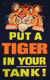 "Esso, now Exxon. Remember the ""Tiger Tails"" hanging out of gas tanks?"