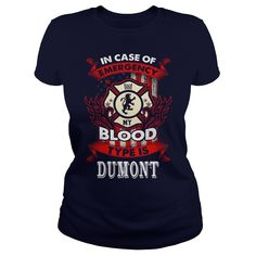 If you are a DUMONT, then this shirt is for you! Whether you were born into it, or were lucky enough to marry in, show your pride by getting this shirt today. Makes a perfect gift! #gift #ideas #Popular #Everything #Videos #Shop #Animals #pets #Architecture #Art #Cars #motorcycles #Celebrities #DIY #crafts #Design #Education #Entertainment #Food #drink #Gardening #Geek #Hair #beauty #Health #fitness #History #Holidays #events #Home decor #Humor #Illustrations #posters #Kids #parenting #Men…