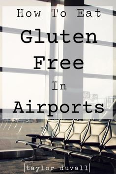 "How to Eat Gluten Free in Airports || Airports can sometimes feel like the worst nightmare for Gluten Free eaters. Outside of limited dining options, the thought of getting ""glutened"" and then going on a plane is terrifying. I've been there. But traveling is too fantastic to let Celiac or an intolerance get in the way! This is how you do it! #glutenfree #celiac #travel"