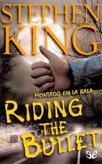 Autor:Stephen King. Año:2000. Categoría:Terror. Formato:PDF+ EPUB. Sinopsis:Alan Parker se ve obligado a hacer autostop para llegar al hospital donde