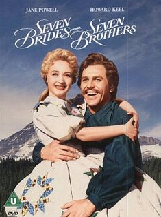 Seven Brides for Seven Brothers - In 1850 Oregon, when a backwoodsman brings a wife home to his farm, his six brothers decide that they want to get married too.