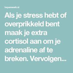 Als je stress hebt of overprikkeld bent maak je extra cortisol aan om je adrenaline af te breken. Vervolgens heeft je lichaam heel veel tijd en energie nodig om je cortisol gehalte weer naar beneden te krijgen. Dit zorgt er voor dat je minder goed in slaap kan vallen omdat het er voor zorgt dat het stofje melatonine niet goed aangemaakt wordt. Te veel cortisol heeft ook als effect dat het gelukstofje serotonine niet wordt aangemaakt, waardoor je sneller in een dip of zelfs een depressie kan… Infj Mbti, Introvert, Words Quotes, Wise Words, Highly Sensitive Person, Self Compassion, Feel Tired, Stress Management, Food For Thought