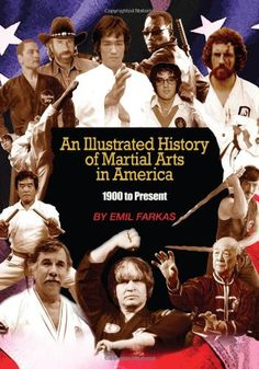 An Illustrated History of Martial Arts In America: « Library User Group