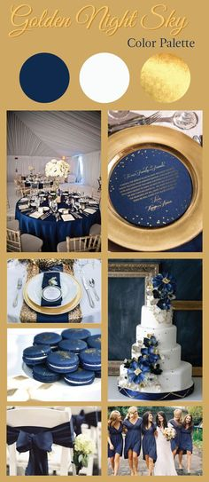 Be inspired by our navy blue gold wedding color palette featuring rich gold and bold navy. Reminiscent of a starry night we call it Golden Night Sky. Navy Blue And Gold Wedding, Gold Wedding Colors, Wedding Themes, Wedding Decorations, White Gold, Wedding Cakes, Marine Wedding Colors, Gold Wedding Theme, Navy Gold