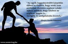 Ralph Waldo Emerson idézete a segítségnyújtásról. A kép forrása: Örömvirág