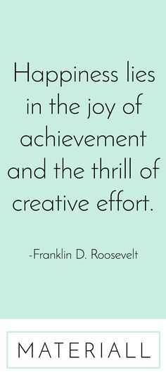FDR knew to appreciate the sense of accomplishment. While it can be daunting, no one but you can create a better, more personal look for you.  Interior Design ideas and home decor resources, tools, and products are more abundant than ever before. Create something beautiful and enjoy it.