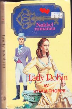 """""""Lady Robin - Nøkkelromanen 6"""" av Sylvia Thorpe"""