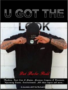 I want to thank Dat Barber Redd for letting us feature him in our UGTL #Magazine and to show our Appreciation we customized a magazine for you and your customers. This magazine is on sale at http://www.ugotthelook.com
