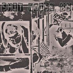MC Berro D'Água: SHit Noise 85 - Decadência e Gozo insatisfeito (KA...