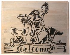 Welcome Stencil -Two Size Choices Stencil Cow, Pig, Goat Graphics Welcome with Cow, Pig, Goat Regular size design measures 11 x and is centered on a 12 x stencil. Large size design measures 30 x and is centered on a 32 x stencil. Wood Burning Stencils, Wood Burning Crafts, Wood Burning Patterns, Wood Burning Art, Welcome Stencil, Animal Stencil, Stencil Art, Stenciling, Laser Cut Stencils
