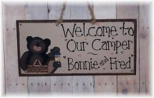 BEAR CUB WELCOME TO OUR CAMPER CAMPSITE TRAILER PERSONALIZED SIGN HAPPY CAMPERS