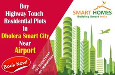 Buy Highway Touch #Residential Plots in #Dholera Smart City Near #Dholera international airport. http://bit.ly/1VLXkS8