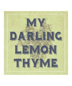Look what I found on #zulily! 'Lemon Thyme' Print by Heart of the Home #zulilyfinds