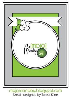 Mojo Monday - The Blog: Mojo Monday 241