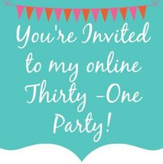 Thirty One Party fall 2014   ... thirty one party do you know what thirty one is i had never heard