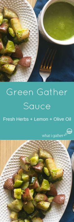 Green Gather Sauce - Fresh Herbs + Lemon + Olive Oil – What I Gather Chicken And Vegetables, Veggies, Lemon Olive Oil, Autoimmune Paleo, Salad Dressing, Fresh Herbs, Whole30, Sauces, Seafood