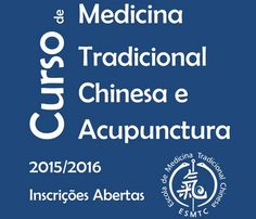 Inscrições Abertas Medicina Tradicional Chinesa ESMTC