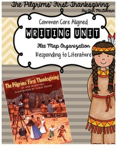 """Use of Thinking Maps within the classroom is a beneficial tool for responding to text across genres and grade levels. This is a writing unit, focused on responding to the mentor text, """"The Pilgrims' First Thanksgiving"""" by Ann McGovern. Included are explanatory/informative, opinion, and narrative prompts!"""