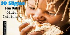 10 Signs Your Kid Is Gluten Intolerant - Real Fit Mama