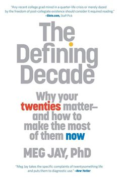The Defining Decade- Such a good book to read during your 20-something life crisis.