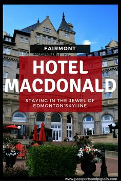 Staying at the luxurious Fairmont Hotel MacDonald, Edmonton, Alberta, Canada Hotels And Resorts, Best Hotels, Edmonton Restaurants, Best Boutique Hotels, Fairmont Hotel, Canadian Travel, Travel Reviews, Travel Guides