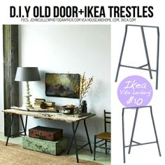 "Old Door Table using Ikea Trestles ""Vika Lerberg""."