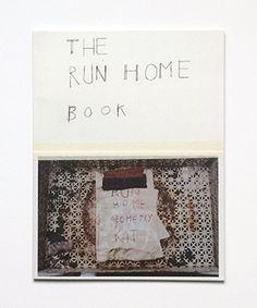 THE RUN HOME BOOK Susan Cianciolo (New York, USA)