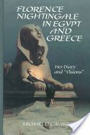 "Florence Nightingale in Egypt and Greece:  Her Diary and ""Visions"""