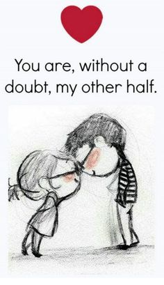 happy love quote You are my other half is part of Sarcastic quotes Girls Life - happy love quote You are my other half, find more Love Quotes on LoveIMGs LoveIMGs is a free Images Pinboard for people to share love images Cute Love Quotes, Cute Love Images, Soulmate Love Quotes, Love Quotes For Her, Romantic Love Quotes, Hubby Quotes, Love Quotes Images, Trust Quotes, Forever Love Quotes