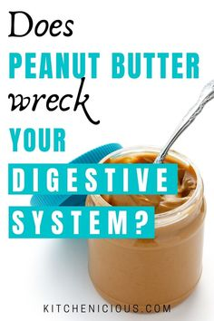 There are many benefits of peanut butter. But peanut butter may also cause side effects to certain people, such as constipation, bloating and diarrhea. Learn more about peanut butter digestion problems here. Foods For Healthy Skin, Most Nutritious Foods, Health Foods, Gut Health, Foods That Help Digestion, Tea For Digestion, Foods For Bloating, Acidic Foods, Digestive Biscuits